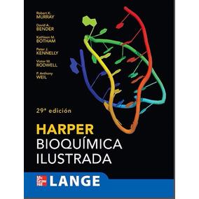 Libro: Bioquímica Ilustrada - Harper - 29 Edición - Pdf