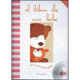 Libro De Mi Bebe Con Cd, El
