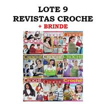 Lote 9 Revistas Croche Especial Roupas Acessorios + Brinde