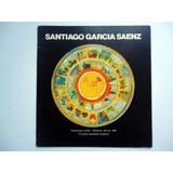 Catalogo De Santiago Garcia Saenz. Banco Provincia 1987