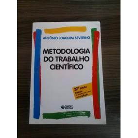 Livro: Metodologia Do Trabalho Científico- A. J. Severino