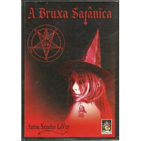 A Bruxa Satanica - Anton Lavey - Portugues(br) - Ebook