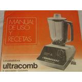 Ultracomb Ciclomatic, Manual De Uso Y Recetas