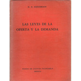 Las Leyes De La Oferta Y La Demanda - H. D. Henderson Dyf