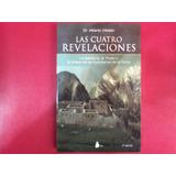 Las Cuatro Revelaciones - Dr.alberto Villondo
