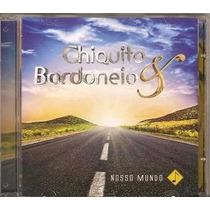 Cd Chiquito E Bordoneio Nosso Mundo Black Friday