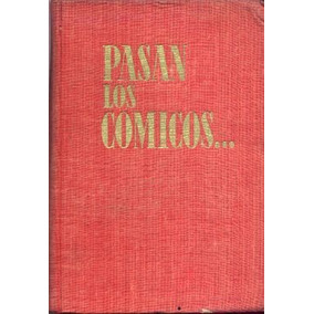 Pasan Los Cómicos. Pepita Serrador. Teatro Actores Actrices