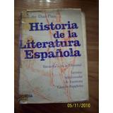 Historia De La Literatura Española - Guillermo Diaz-plaja