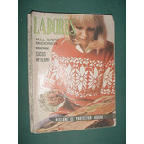Revista Labores Moda Sin Moldes 7/73 Tejidos Pullovers Sacos