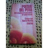 Poesia Del Peru - De La Epoca Precolombina Al Modernismo