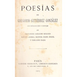 Poesias De Gregorio Gutiérrez González