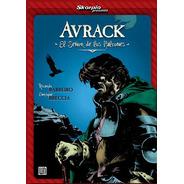 Avrack El Señor De Los Halcones * Enrique Breccia Y Barreiro