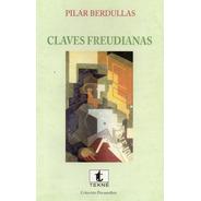 Claves Freudianas. Pilar Berdullas