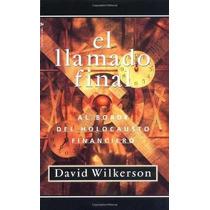 Libro Llamado Final: A Borde Del Holocausto Financiero Nuevo