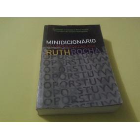 Minidicionário Escolar Da Língua Portuguesa - Ruth Rocha