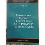 El Arcon Reforma Del Código Procesal Penal De Bs As.