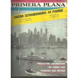 Primera Plana Año 1963 N° 43 Productos Argentinos Al Mundo
