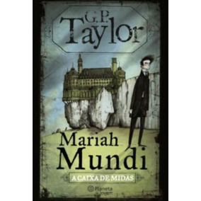 Livro Mariah Mundi A Caixa De Midas Literatura