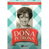 El Gran Libro De Doña Petrona. Edición 102. Petrona Gandulfo