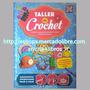 Libro: Taller De Crochet - Técnicas Paso A Paso - Tapa Dura