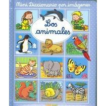 Los Animales. Mini Diccionario Por Imágenes (mi Envío Gratis