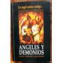 Ángeles Y Demonios, Un Ángel Camina Contigo...