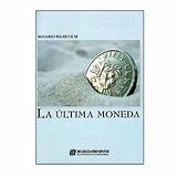 Lote 12 Libros La Ultima Moneda - Ludopatía- Novela
