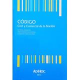 Código Civil Y Comercial De La Nación. 2016 - Nuevo!!