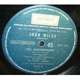 John Miles Sin Sentimientos / El Bueno Jack Simple Argentino