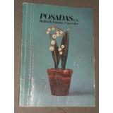 Catálogo. Posadas Remates. Pintura/muebles/platería/tapices