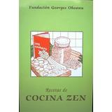Recetas De Cocina Zen - Fundacion Macrobiotica George Ohsawa