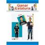 Libro: Aumente 15 Cm Ganar Estatura - Luis Garcia - Pdf