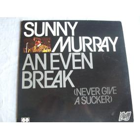 Disco De Vinilo Sunny Murray . An Even Break