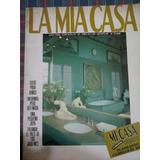 Revista La Mia Casa, Número 49, Año 1990 !!!