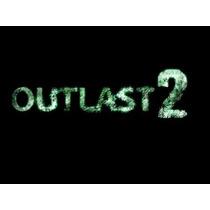 Outlast 2 Pc Steam Cd Key Original Lançamento 2017 Promoção