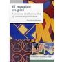 Mosaico En Piel; Jean Pierre Rousseau Envío Gratis