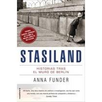 Stasiland:historias Tras El Muro De Berlin; Fun Envío Gratis