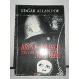 Breve Charla Con Una Momia. Edgar Allan Poe. Bureau