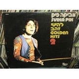 Svika Pik Golden Hits 2 Hanan And Alisa Vinilo Israeli