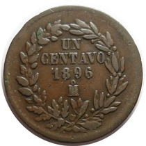 1 Centavo Juarísta 1896 Mo República Mexicana