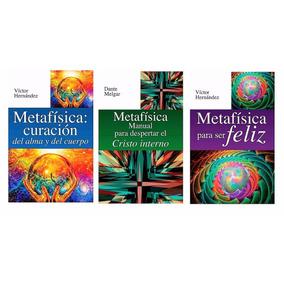 Paquete Metafísica 3 Libros Para Ser Feliz Curacion Del Alma