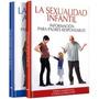 Libro Educación Sexual Infantil Y Adolescente - 2 Tomos