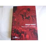 Livro Meu Nome É Vermelho Orhan Pamuk Ed Mar 2004 534 Pags
