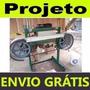 Projeto Maquina Serra Fita Para Madeira
