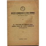 El Tratado De Montevideo Sobre Zona De Libre Comercio