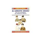 Carros De Combate 4 El Ejercito Israeli En Las Guerras De Or