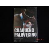Chaqueño Palavecino. De Donde Soy. Nuevo. Envio Gratis