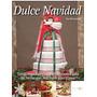 Dulce Navidad: Tartas, Cupcakes Y Cookies Decor Envío Gratis