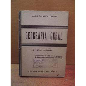 Livro Geografia Geral 2ª Série Mario Da Veiga Cabral