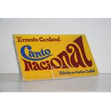 Ernesto Cardenal - Canto Nacional
